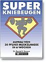 Fitness, Super Kniebeugen